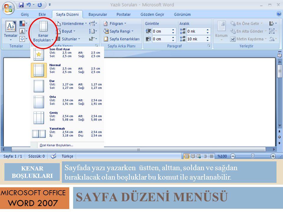 SAYFA DÜZENİ MENÜSÜ WORD 2007