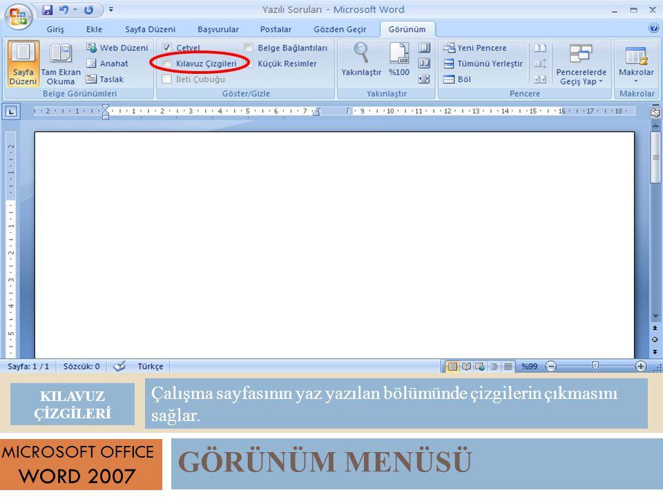 Çalışma sayfasının yaz yazılan bölümünde çizgilerin çıkmasını sağlar.