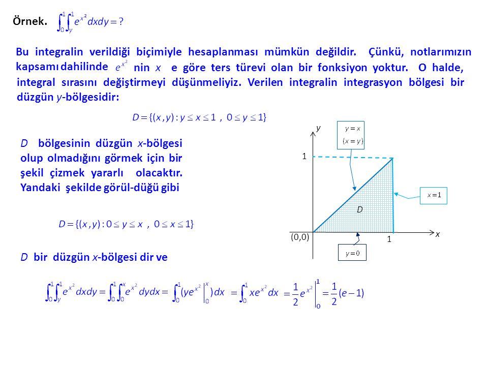 D bir düzgün x-bölgesi dir ve