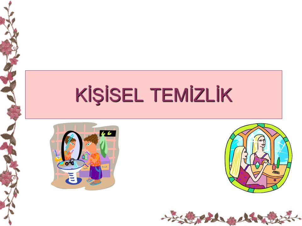 KİŞİSEL TEMİZLİK