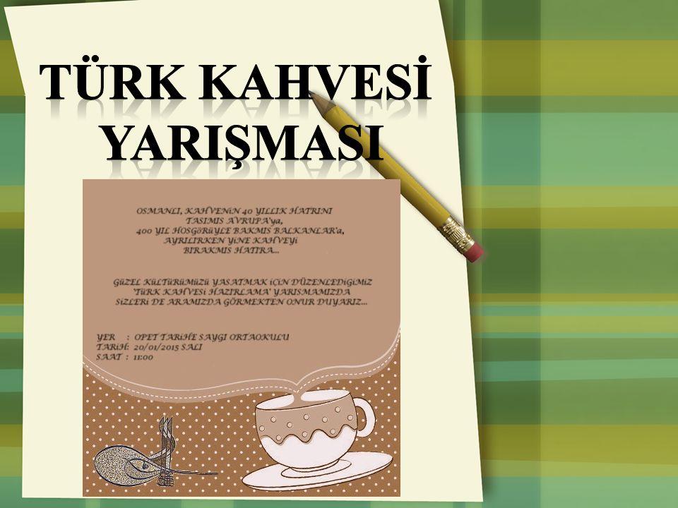 TÜRK KAHVESİ YARIŞMASI