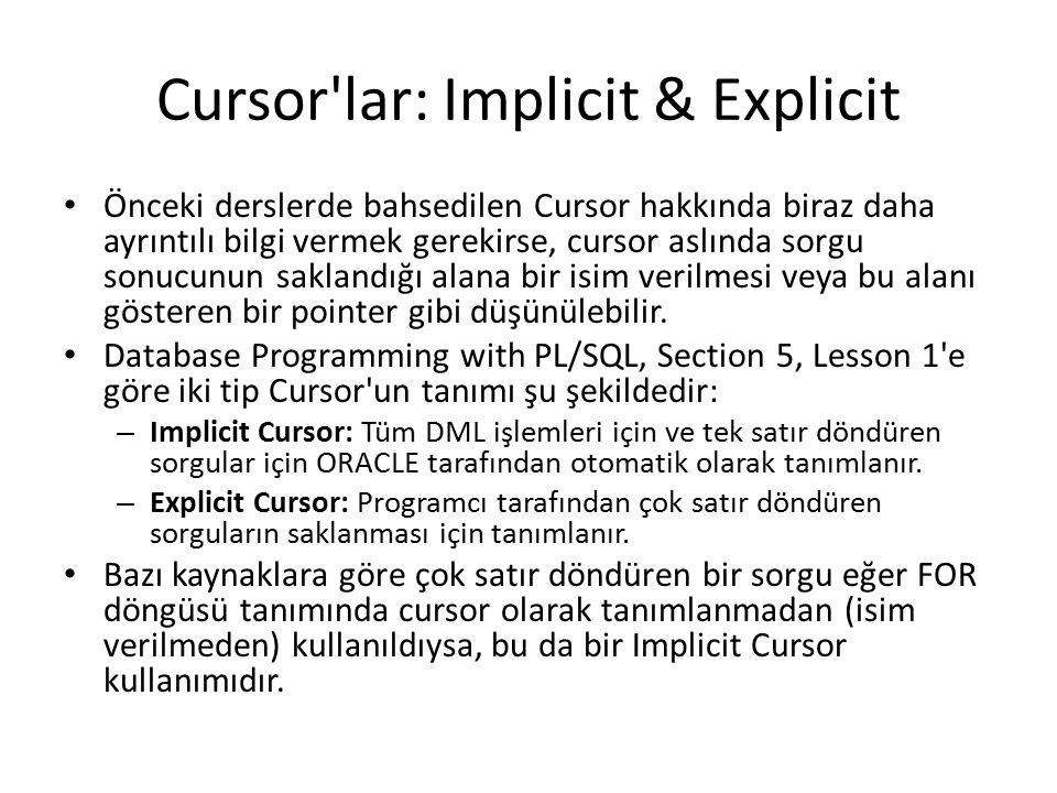 Cursor lar: Implicit & Explicit