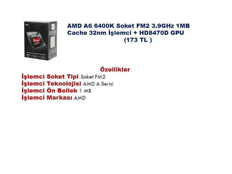 AMD A6 6400K Soket FM2 3.9GHz 1MB Cache 32nm İşlemci + HD8470D GPU
