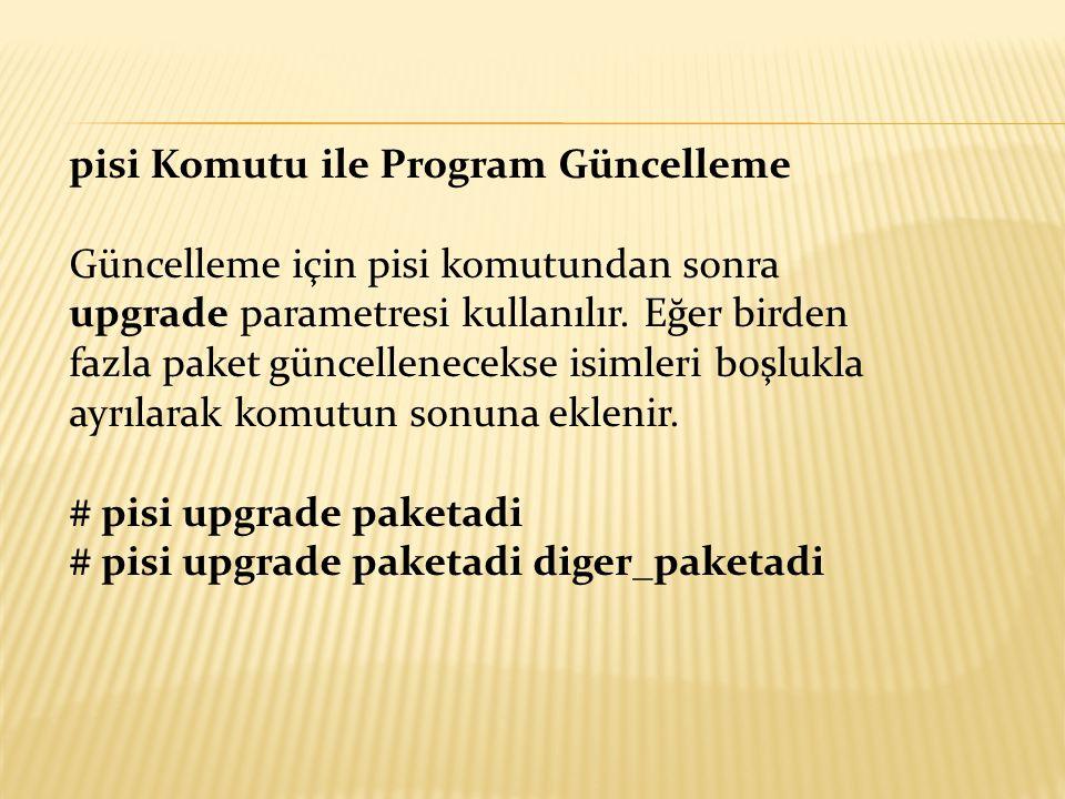 pisi Komutu ile Program Güncelleme