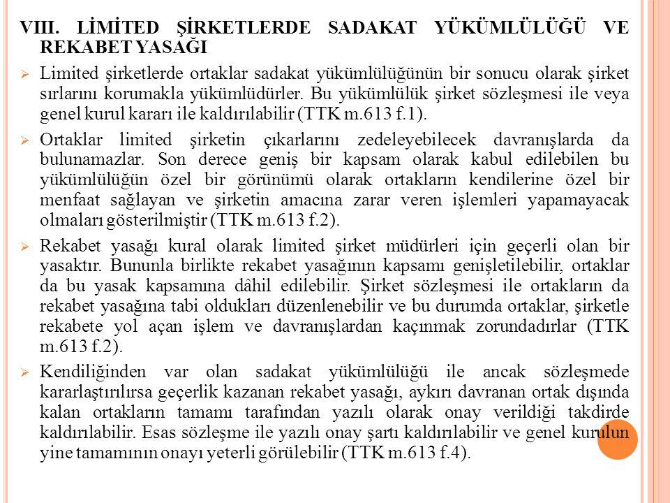 VIII. LİMİTED ŞİRKETLERDE SADAKAT YÜKÜMLÜLÜĞÜ VE REKABET YASAĞI