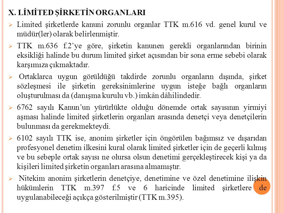 X. LİMİTED ŞİRKETİN ORGANLARI