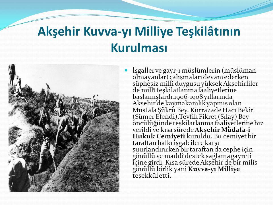 Akşehir Kuvva-yı Milliye Teşkilâtının Kurulması