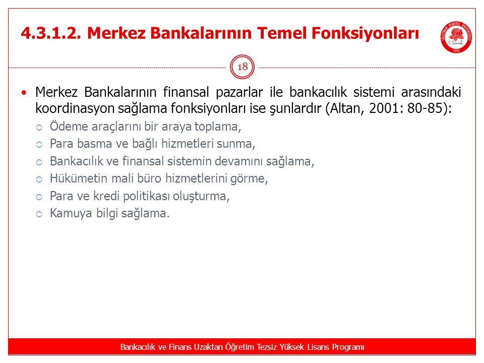 4.3.1.2. Merkez Bankalarının Temel Fonksiyonları