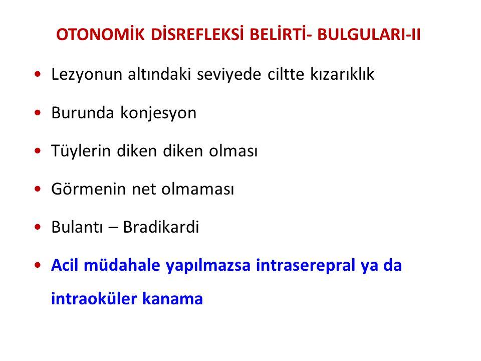 OTONOMİK DİSREFLEKSİ BELİRTİ- BULGULARI-II