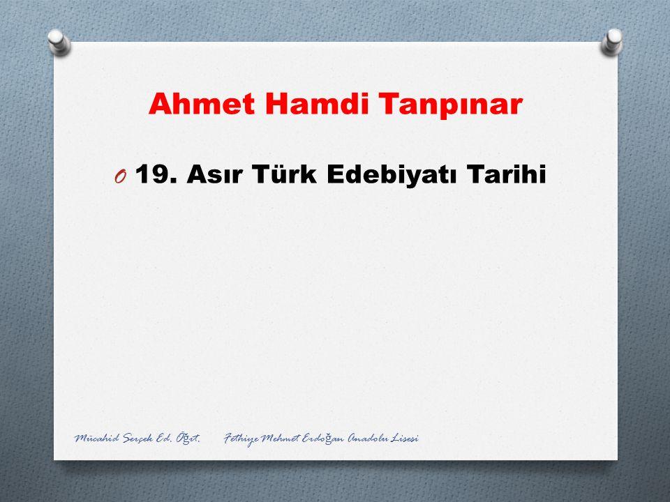 Ahmet Hamdi Tanpınar 19. Asır Türk Edebiyatı Tarihi