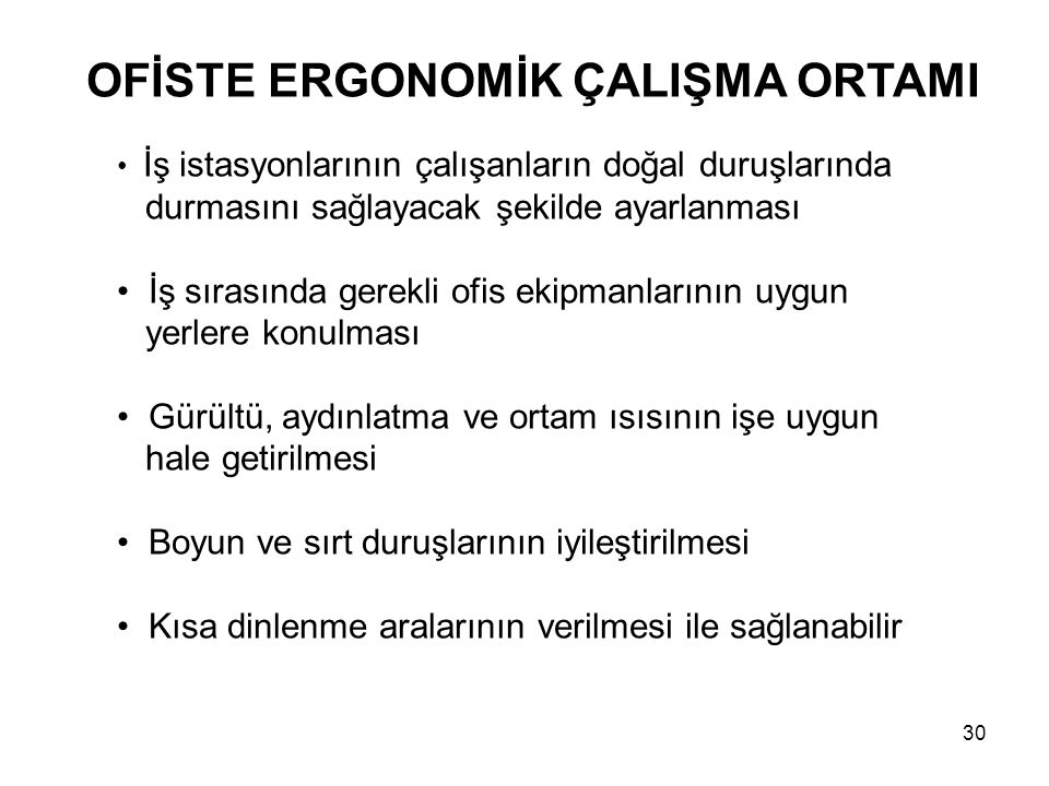 OFİSTE ERGONOMİK ÇALIŞMA ORTAMI