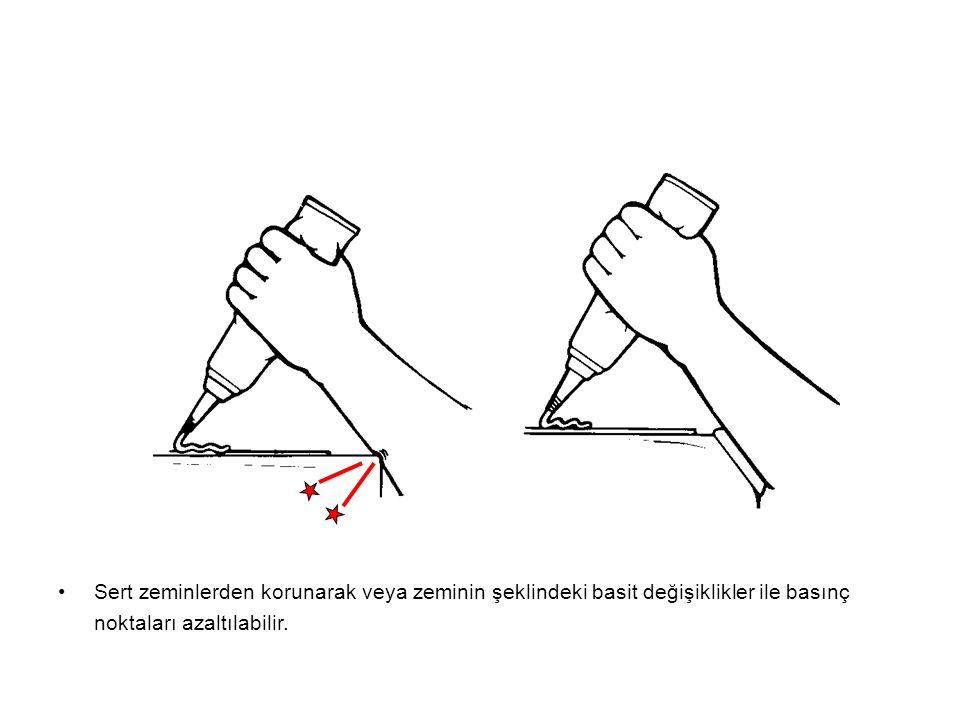 Sert zeminlerden korunarak veya zeminin şeklindeki basit değişiklikler ile basınç noktaları azaltılabilir.