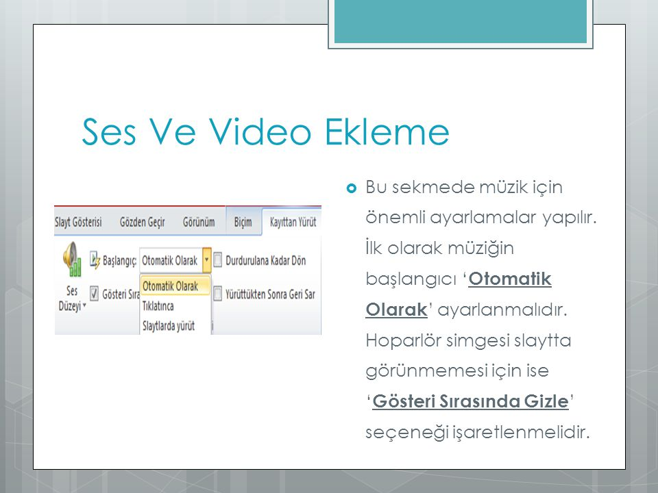 Ses Ve Video Ekleme