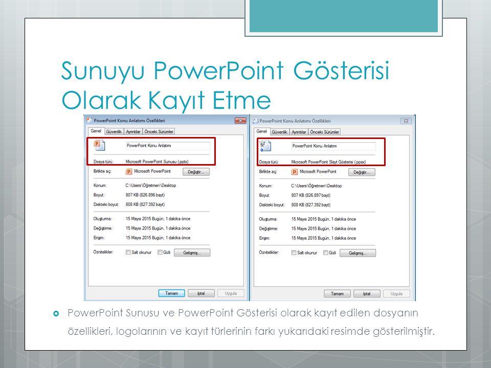 Sunuyu PowerPoint Gösterisi Olarak Kayıt Etme