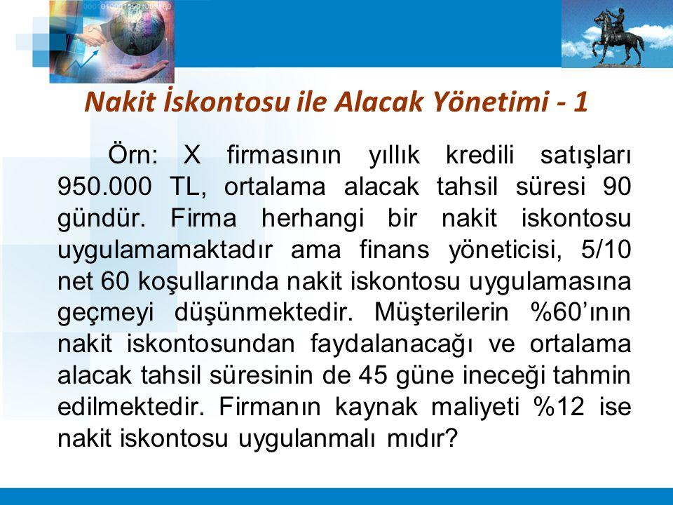 Nakit İskontosu ile Alacak Yönetimi - 2