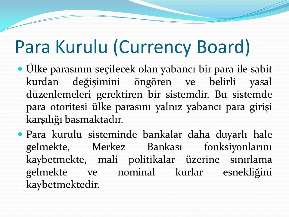 Para Kurulu (Currency Board)
