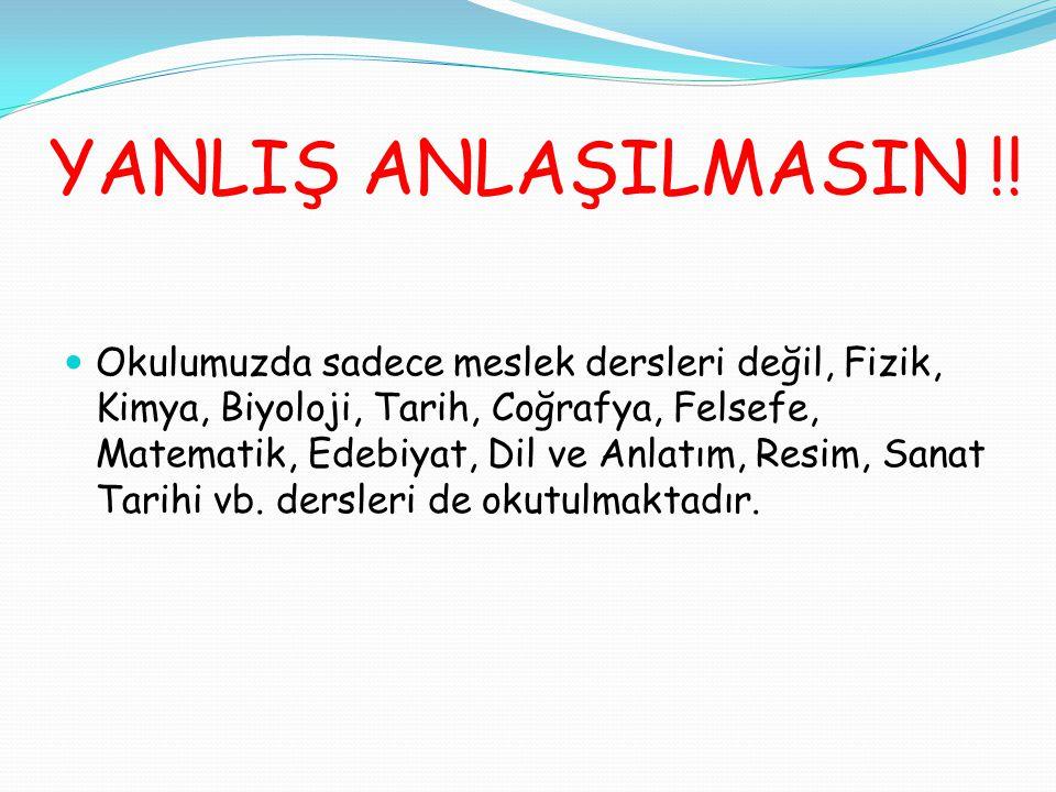 YANLIŞ ANLAŞILMASIN !!