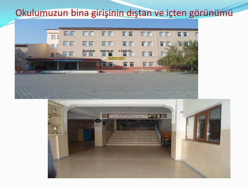 Okulumuzun bina girişinin dıştan ve içten görünümü