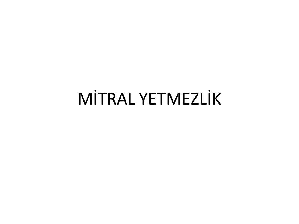 MİTRAL YETMEZLİK