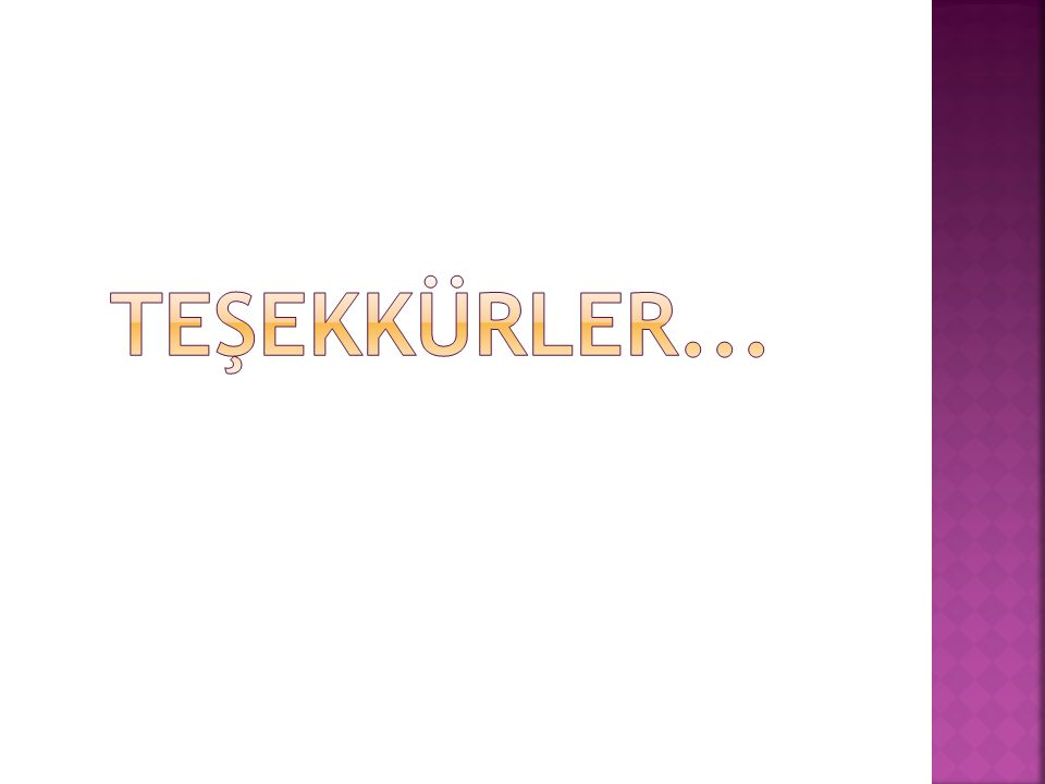 TEŞEKKÜRLER... 48