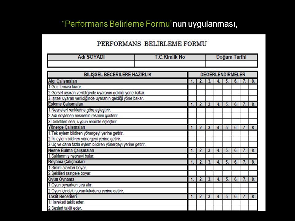 Performans Belirleme Formu nun uygulanması,