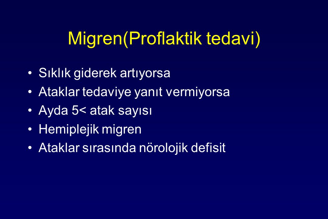 Migren(Proflaktik tedavi)