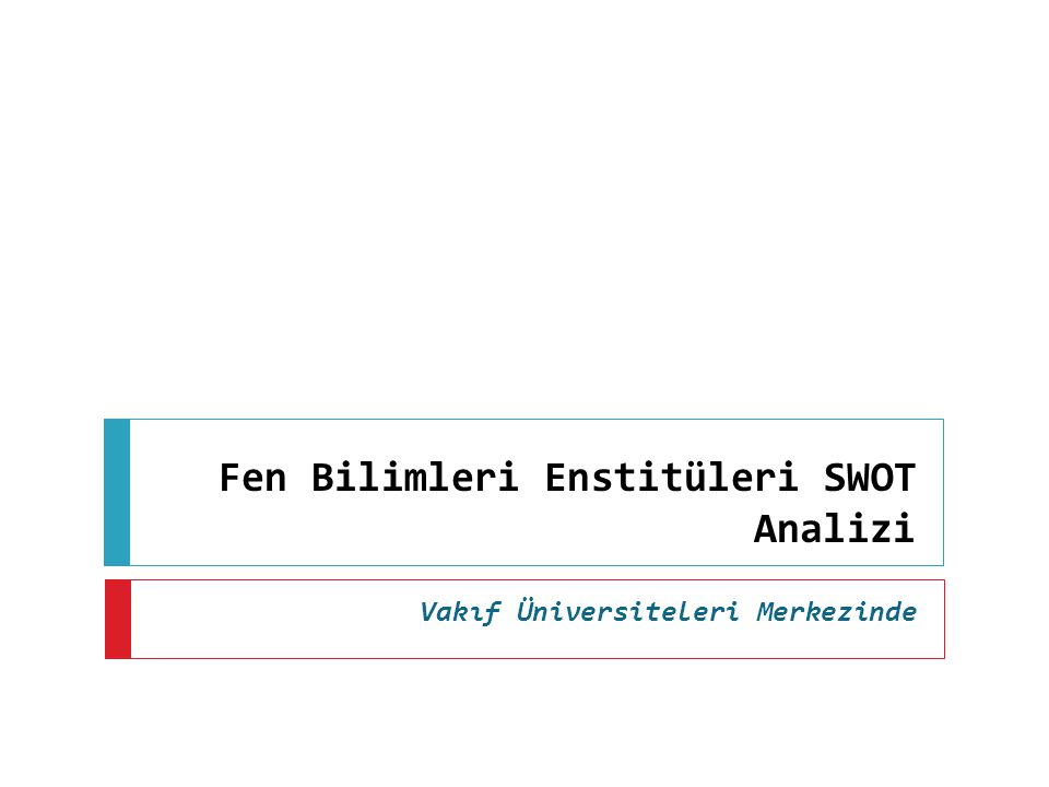 Fen Bilimleri Enstitüleri SWOT Analizi