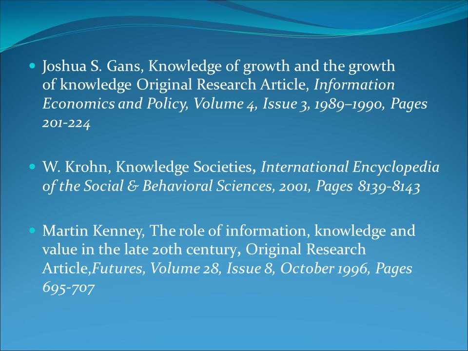Joshua S. Gans, Knowledge of growth and the growth of knowledge Original Research Article, Information Economics and Policy, Volume 4, Issue 3, 1989–1990, Pages 201-224