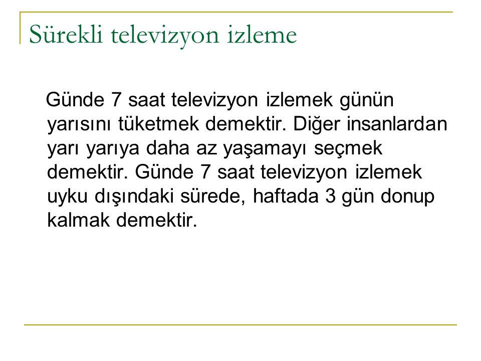 Sürekli televizyon izleme