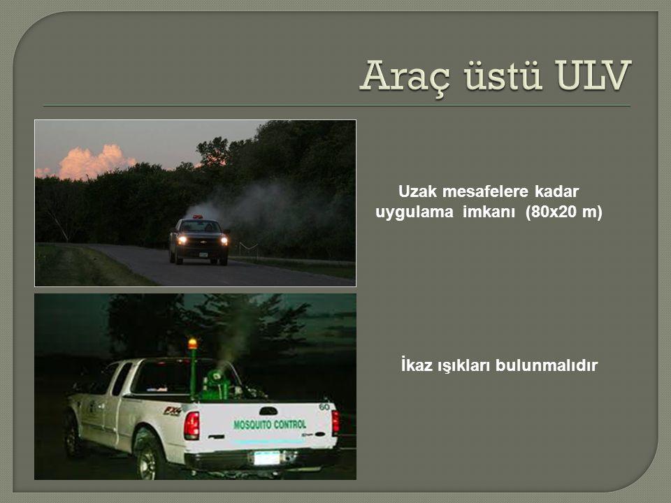 Araç üstü ULV Uzak mesafelere kadar uygulama imkanı (80x20 m)