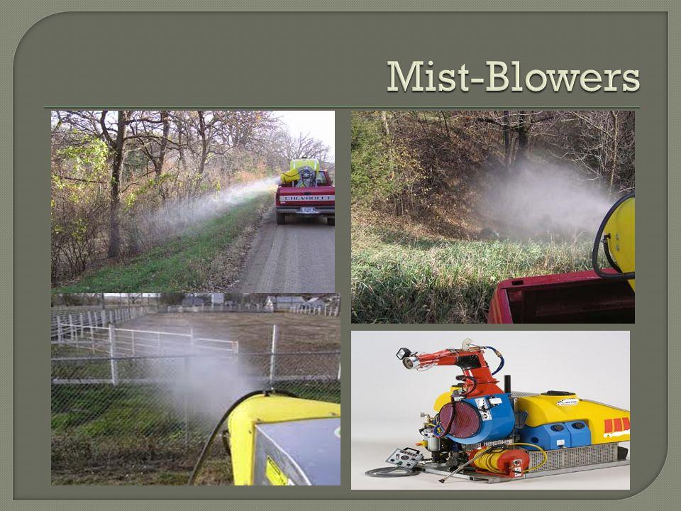Mist-Blowers