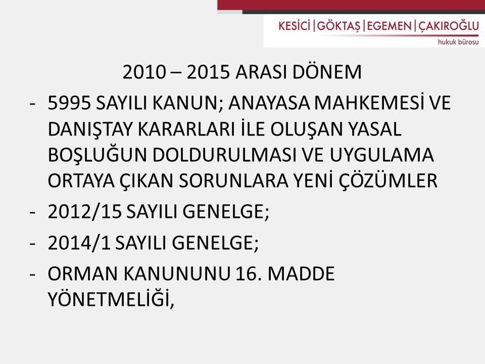 2010 – 2015 ARASI DÖNEM