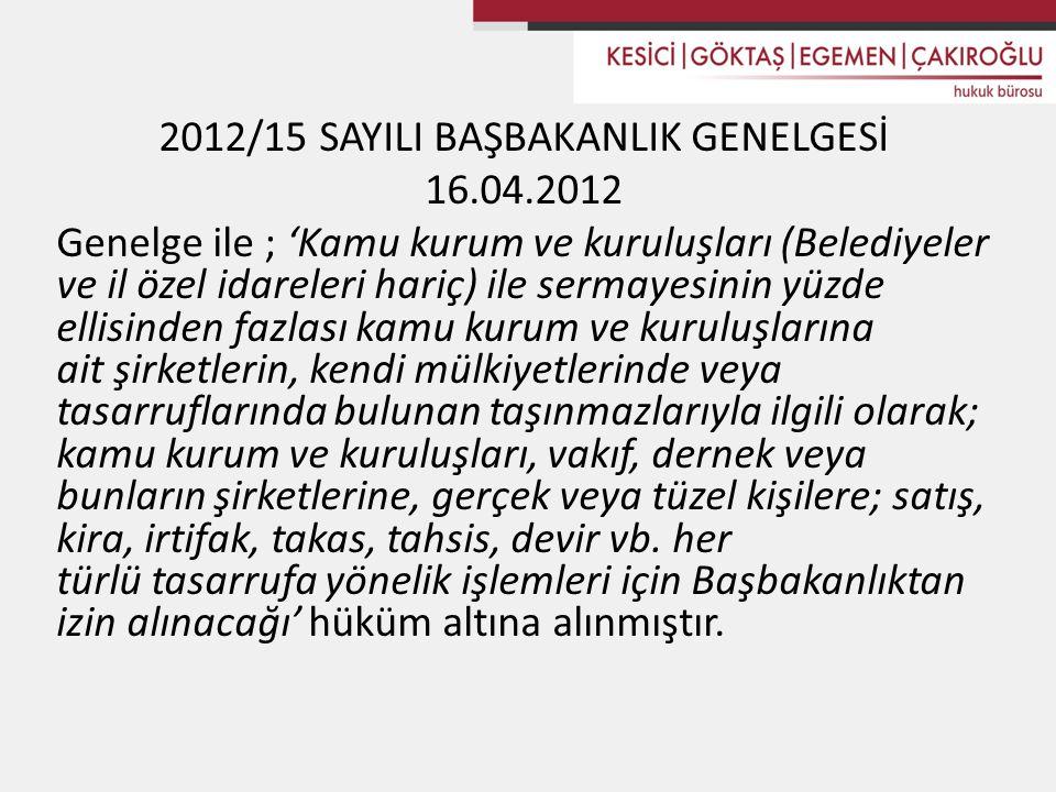 2012/15 SAYILI BAŞBAKANLIK GENELGESİ 16. 04