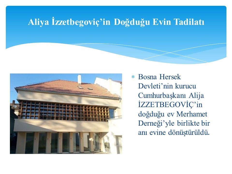 Aliya İzzetbegoviç'in Doğduğu Evin Tadilatı
