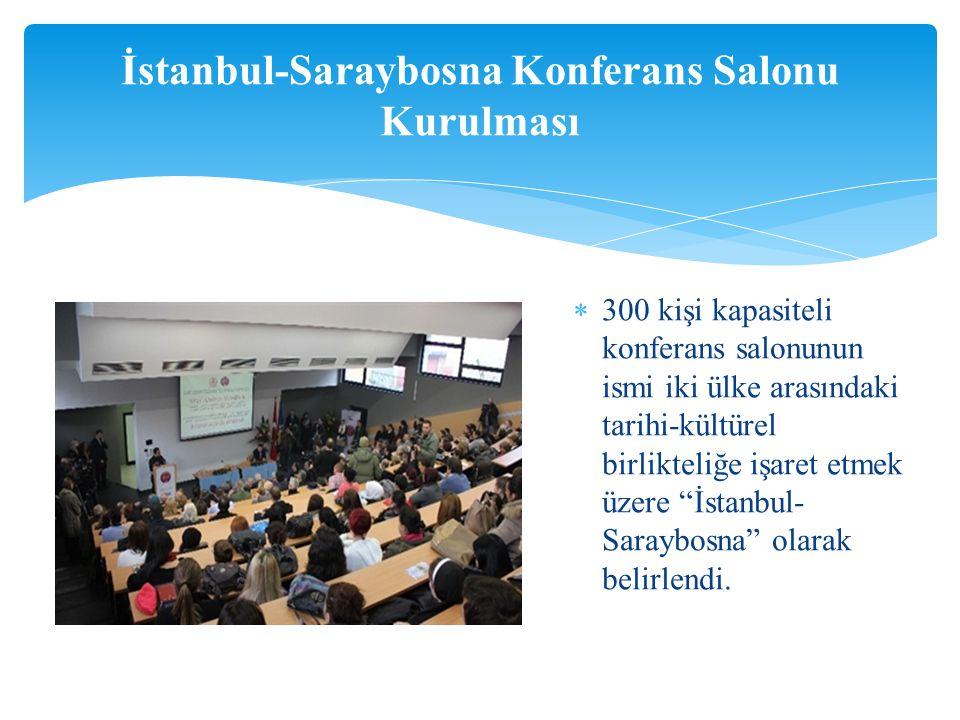 İstanbul-Saraybosna Konferans Salonu Kurulması