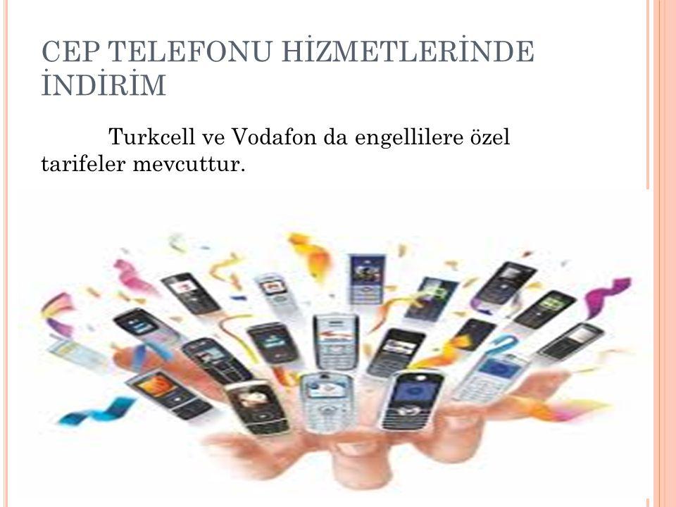 CEP TELEFONU HİZMETLERİNDE İNDİRİM