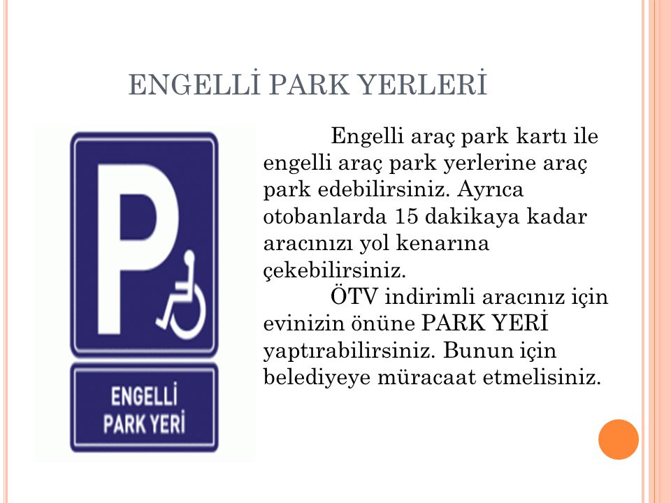 ENGELLİ PARK YERLERİ