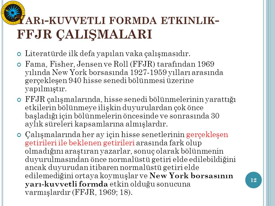 Yarı-kuvvetli formda etkinlik-FFJR ÇALIŞMALARI