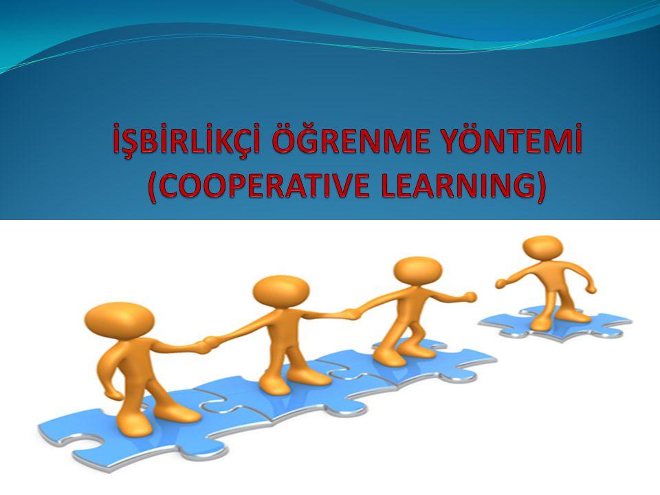 İŞBİRLİKÇİ ÖĞRENME YÖNTEMİ (COOPERATIVE LEARNING)