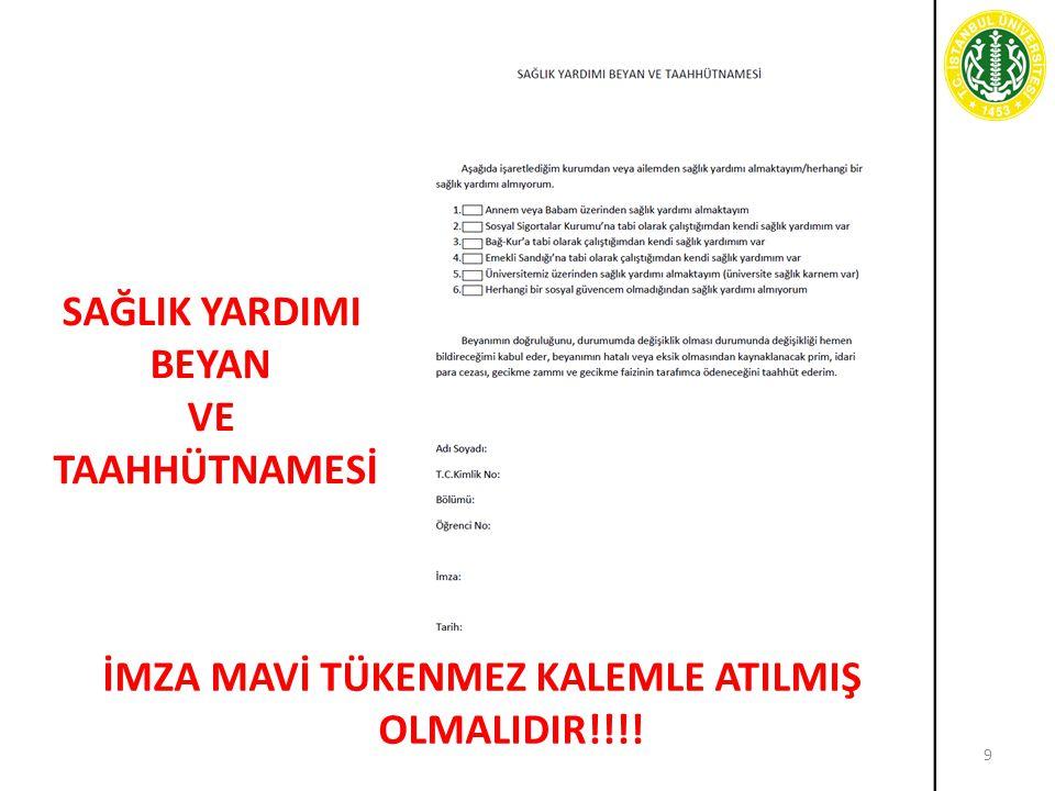 İMZA MAVİ TÜKENMEZ KALEMLE ATILMIŞ OLMALIDIR!!!!