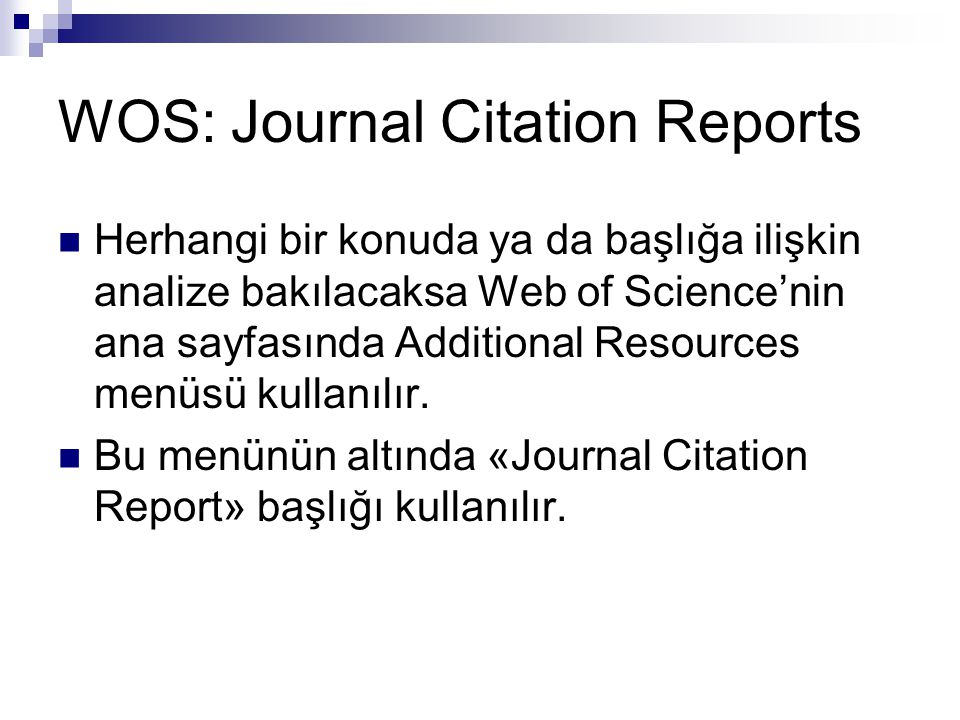 WOS: Journal Citation Reports