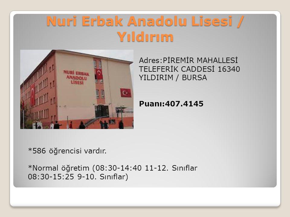 Nuri Erbak Anadolu Lisesi / Yıldırım