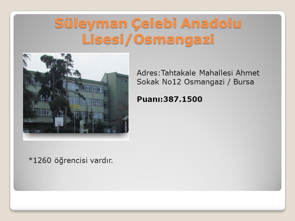 Süleyman Çelebi Anadolu Lisesi/Osmangazi