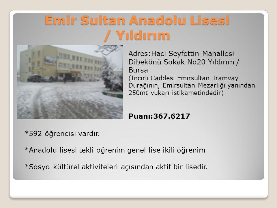 Emir Sultan Anadolu Lisesi / Yıldırım