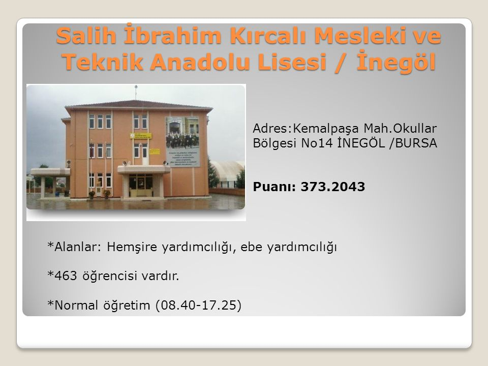 Salih İbrahim Kırcalı Mesleki ve Teknik Anadolu Lisesi / İnegöl