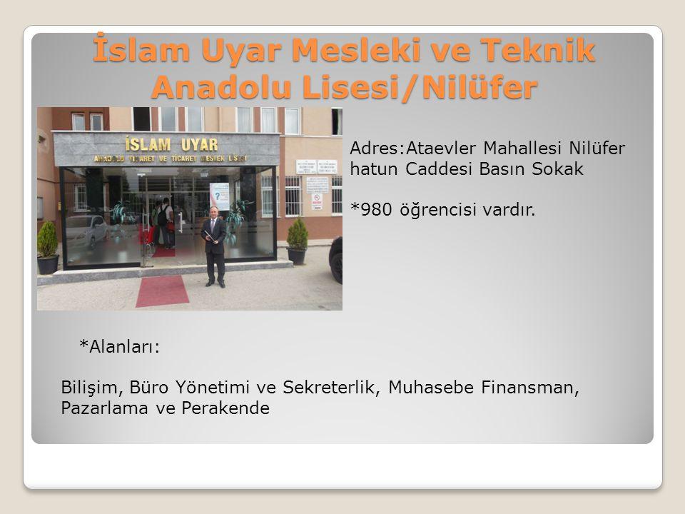 İslam Uyar Mesleki ve Teknik Anadolu Lisesi/Nilüfer