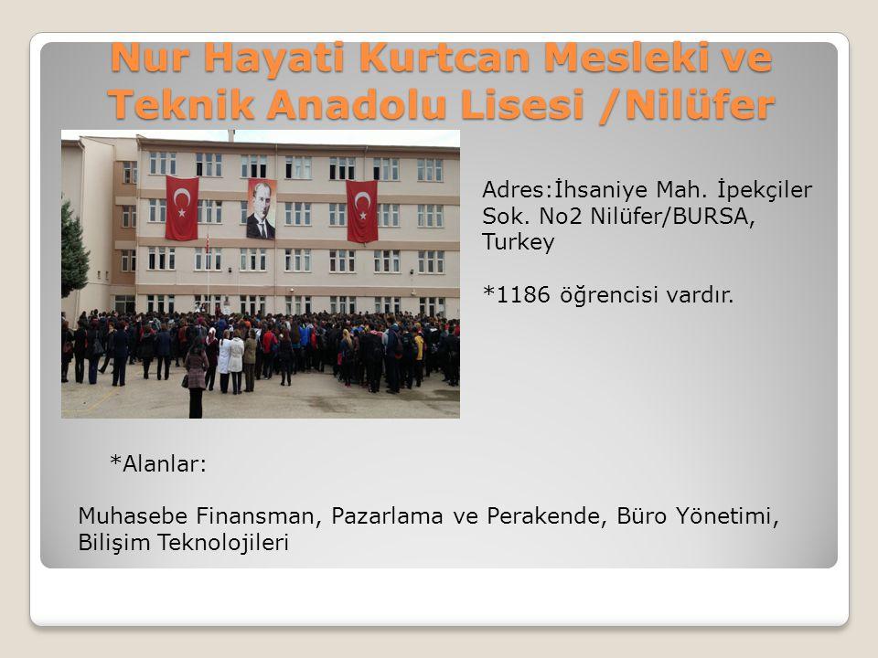 Nur Hayati Kurtcan Mesleki ve Teknik Anadolu Lisesi /Nilüfer