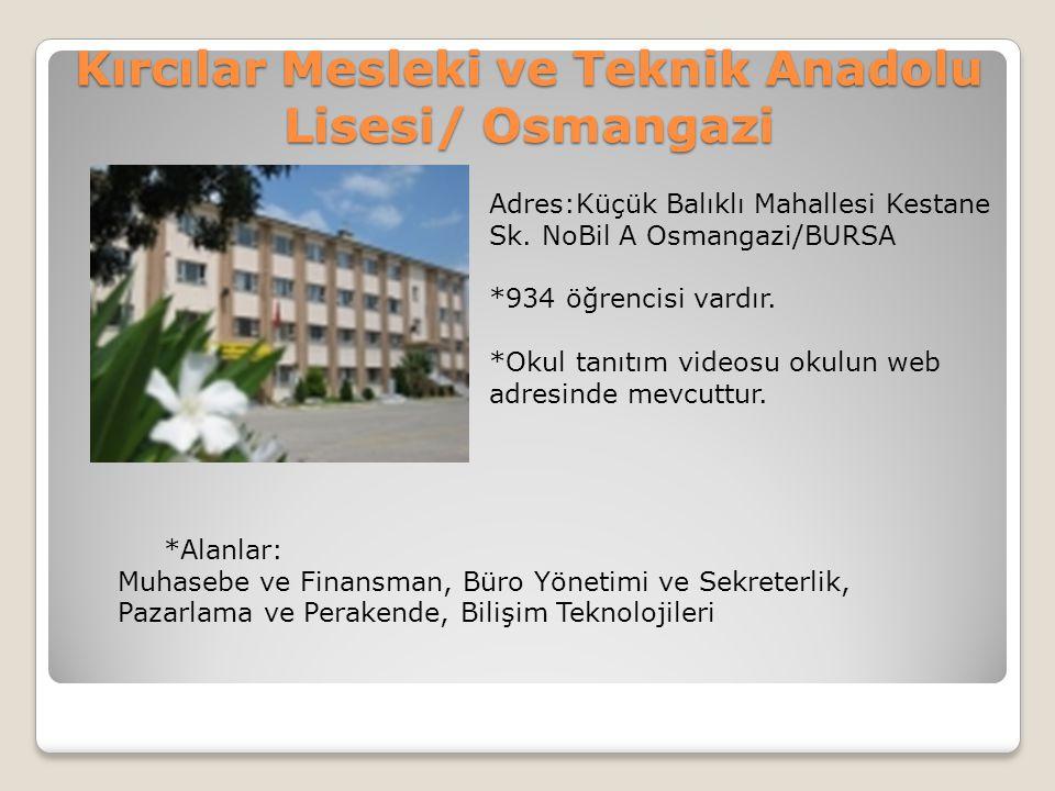 Kırcılar Mesleki ve Teknik Anadolu Lisesi/ Osmangazi