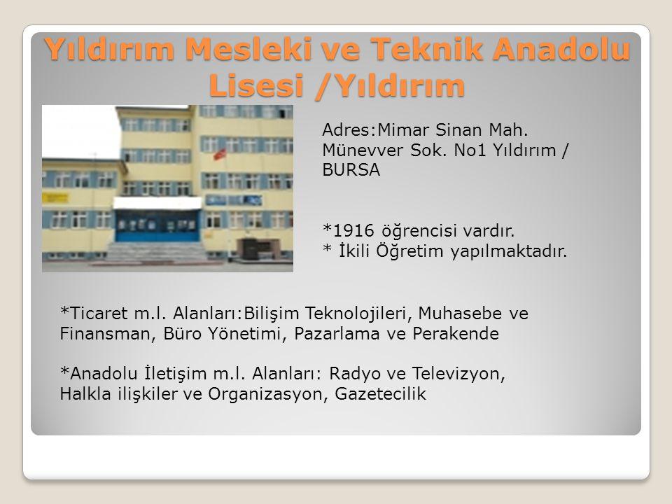 Yıldırım Mesleki ve Teknik Anadolu Lisesi /Yıldırım