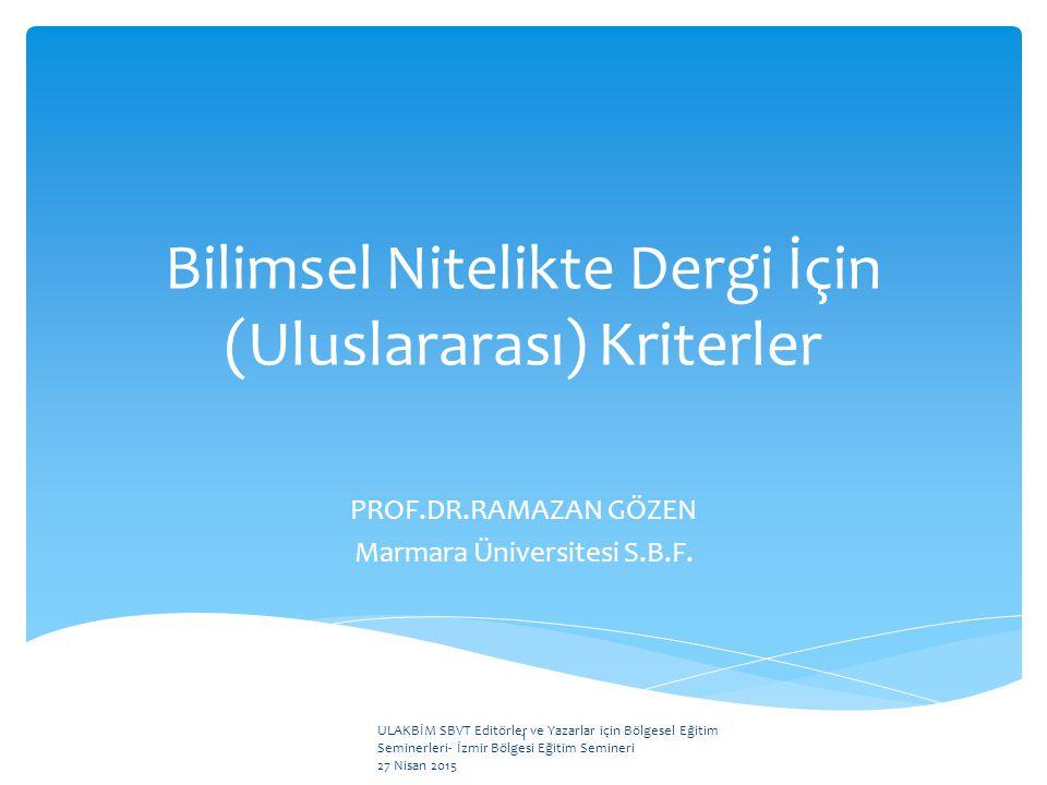 Bilimsel Nitelikte Dergi İçin (Uluslararası) Kriterler